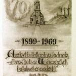Az egyházközség önállósításának 70 éves évfordulójára 1969